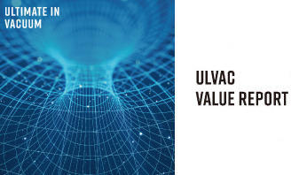 ULVAC VALUE REPORT