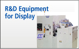 R&D Equipment for Display